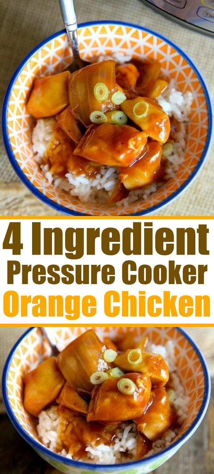 4 Ingredient Pressure Cooker Orange Chicken! #instantpotchickenrecipes
