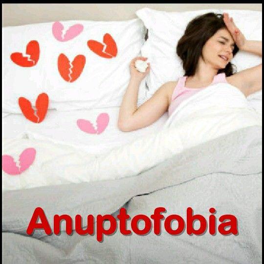 """Elmiedo irracional y constantea quedarse soltero se llama """"Anuptofobia""""."""