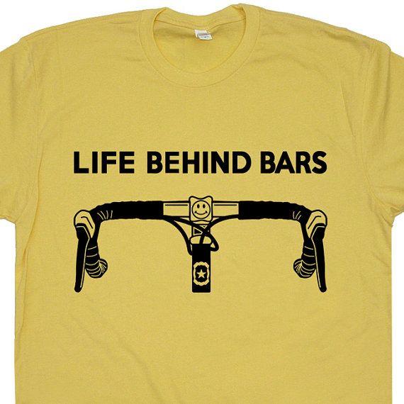 Cool Bicycle Shirt Life Behind Bars T Shirt Bicycle Graphic