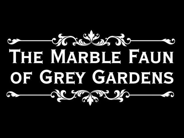 8787df23a98aa78e84697acb3c9a7c15 - The Marble Faun Of Grey Gardens Documentary