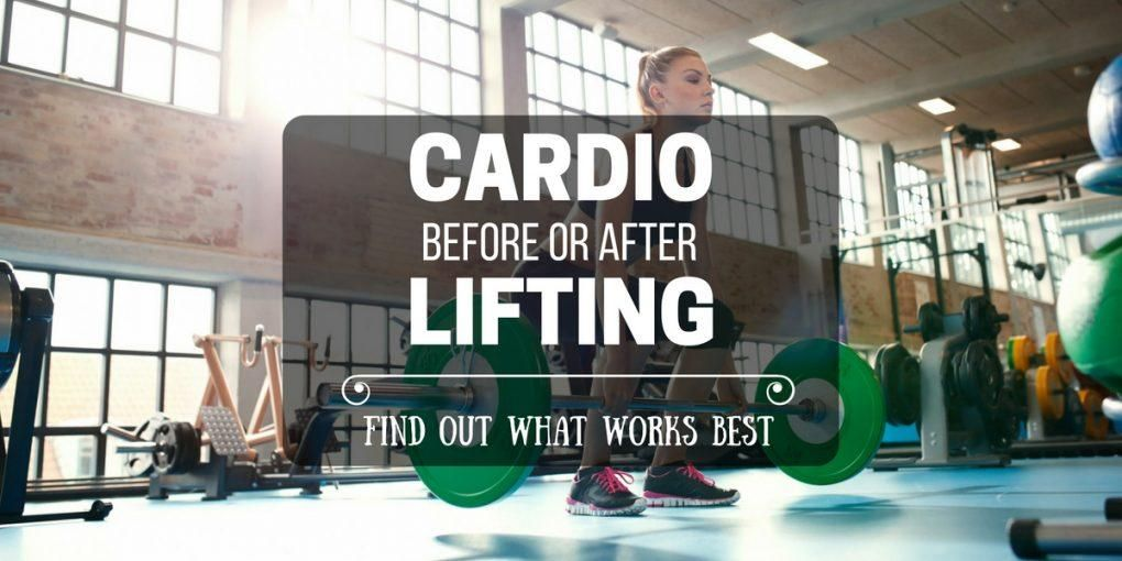 Cardio Before Or After Lifting? Find Out What Works Best