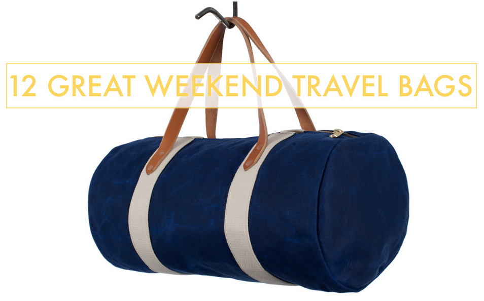 12 Great Weekend Travel Bags | MEN'S TRAVEL STYLE | Pinterest ...