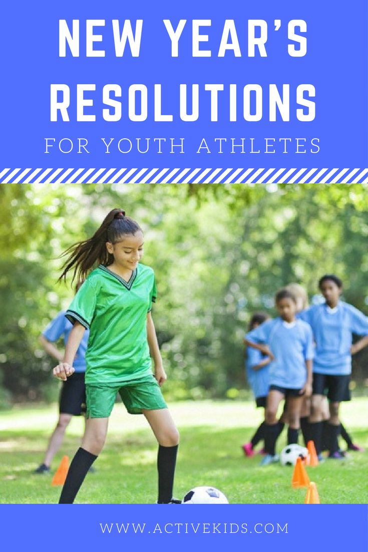 New Year S Resolutions For Youth Athletes Youth Sports Youth Coaching Sports Parent