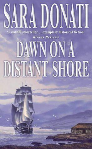 Dawn On A Distant Shore Wilderness Saga 2 Historical Fiction Distant Dawn