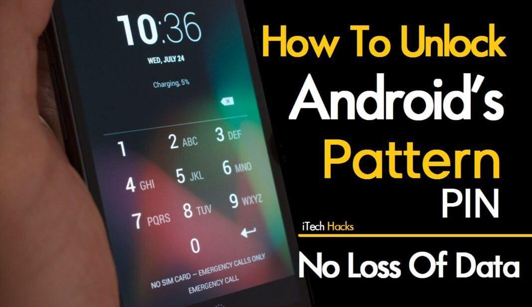 How to hackunlock android pattern lock pin password