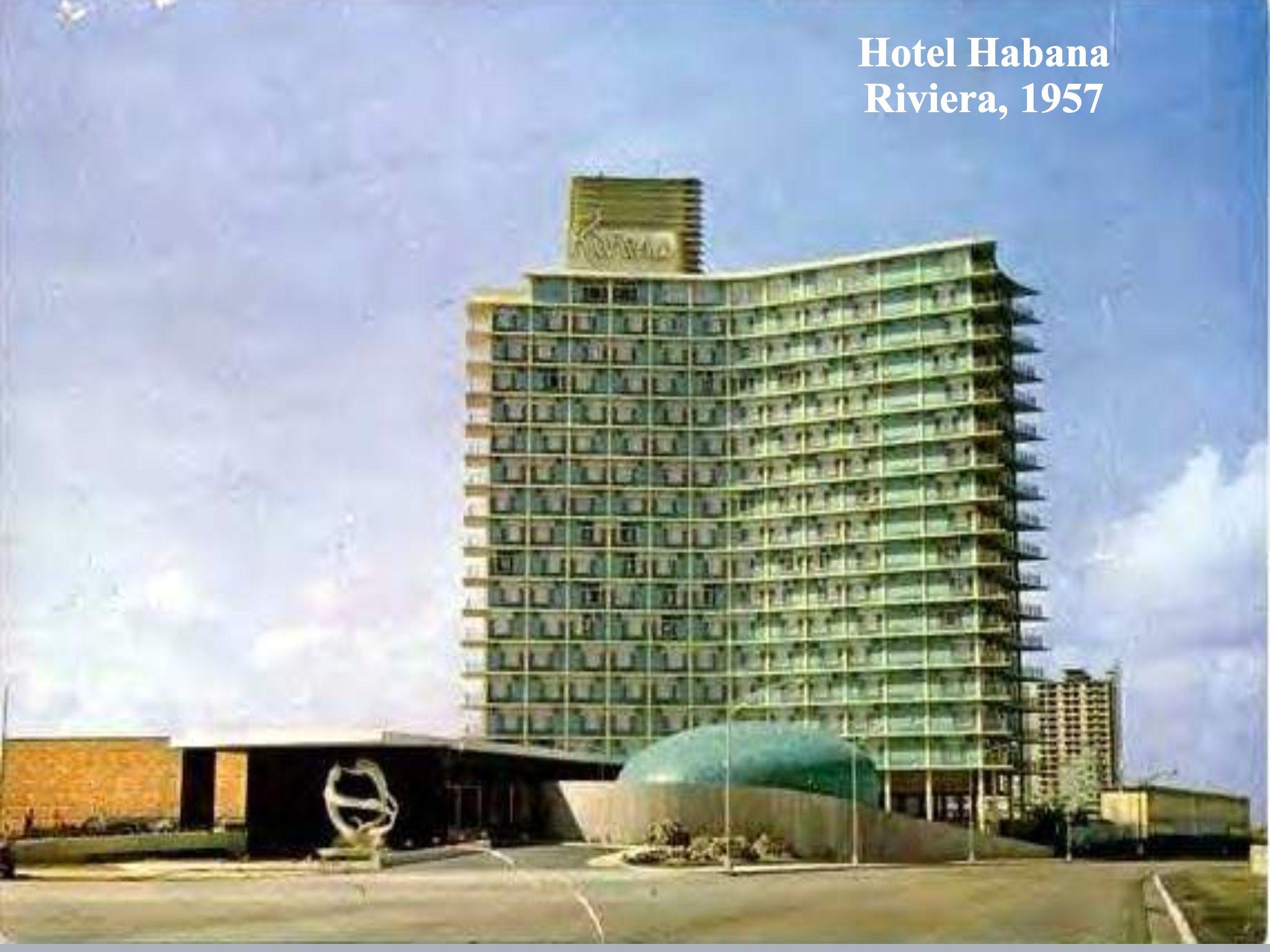 Habana Cuba Hotel Riviera 1957