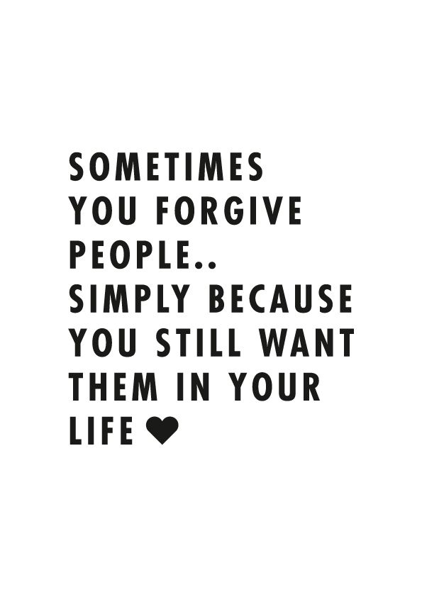 Because Everyone Makes Mistakes And If You Don T Forgive Those
