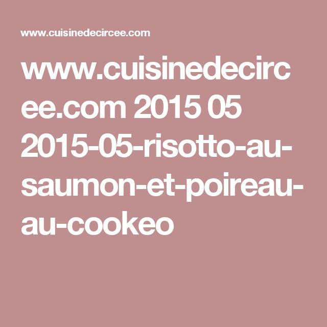 www.cuisinedecircee.com 2015 05 2015-05-risotto-au-saumon-et-poireau-au-cookeo