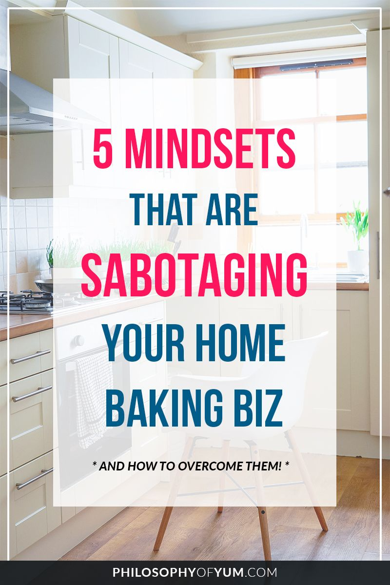 5 Mindset Shifts of Successful Home Bakery Owners Home