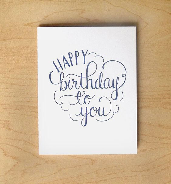 Happy Birthday To You Letterpress Card Hand Lettering Cards Letterpress Cards Hand Lettering