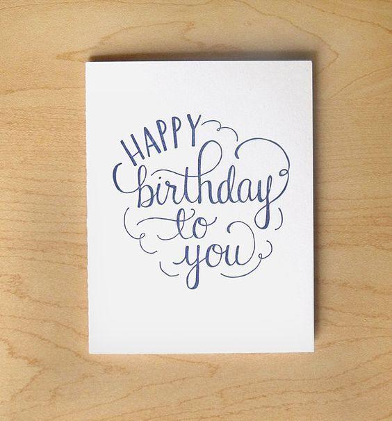 Happy Birthday To You Letterpress Card Letterpress Cards Hand Lettering Cards Hand Lettering