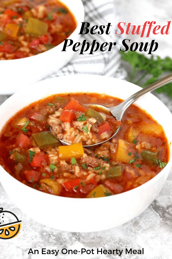 This Stuffed Pepper Soup Is Hearty Quick And Easy To Make Loaded With Ground Beef Bell Peppers And Rice In 2020 Stuffed Pepper Soup Stuffed Peppers Bell Pepper Soup
