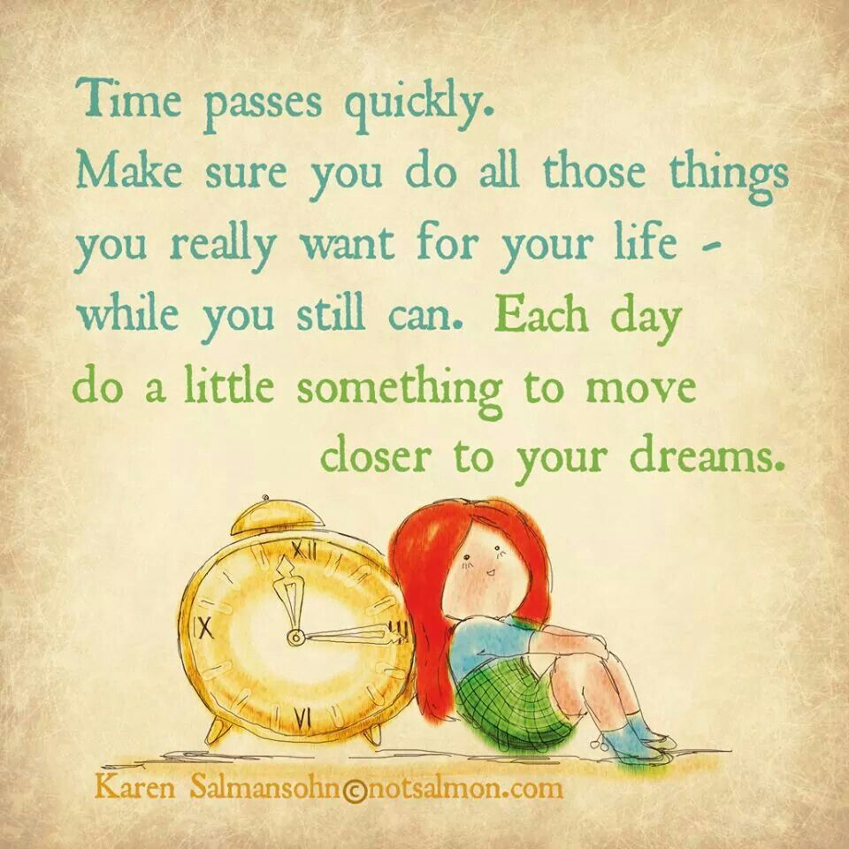 Time Passes Quickly Never Give Up Quotes Funny Inspirational Quotes Time Quotes