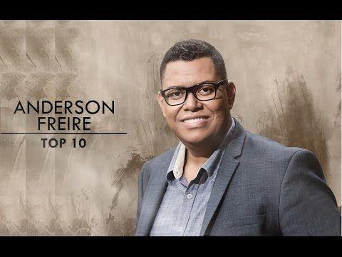 Anderson Freire Top 10 Letras De Musicas Gospel Musica Gospel