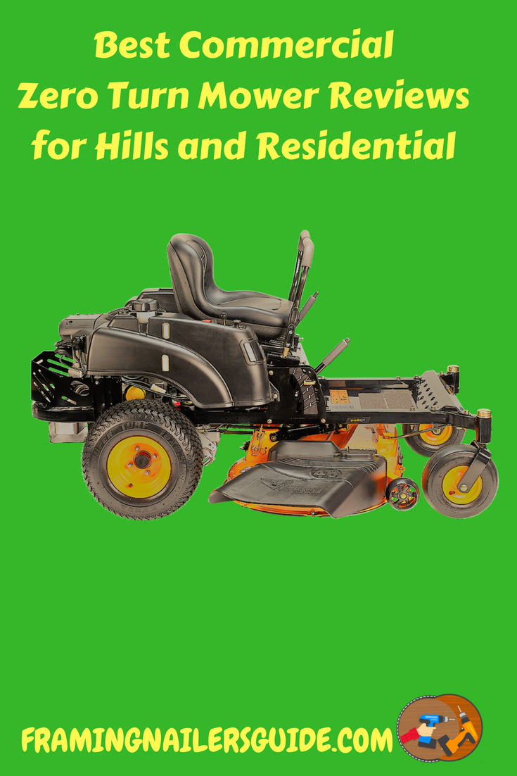 Latest Best Commercial Zero Turn Mower Reviews For Hills And Residential 2018 With The Comparison Chart Zeroturnmower Commercialmower Lawnmower
