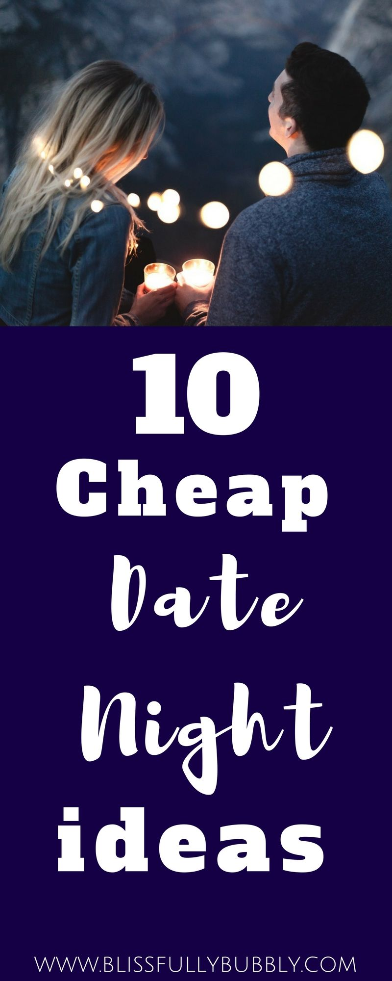 check out this list for the best cheap date night ideas for any