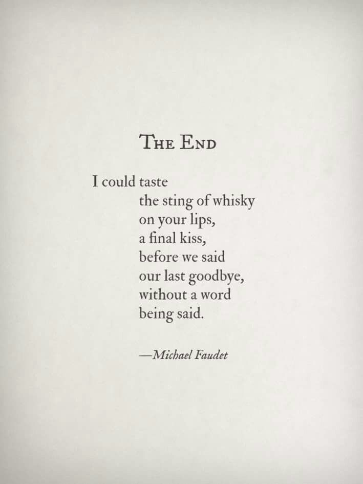 The end~ I could taste the sting of whisky on your lips, s