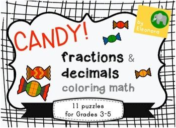 Candy coloring math - fractions and decimals | ELEMENTARY EDUCATORS ...