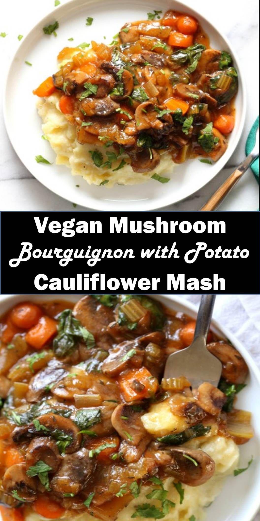 Best Vegan Mushroom Bourguignon With Potato Cauliflower