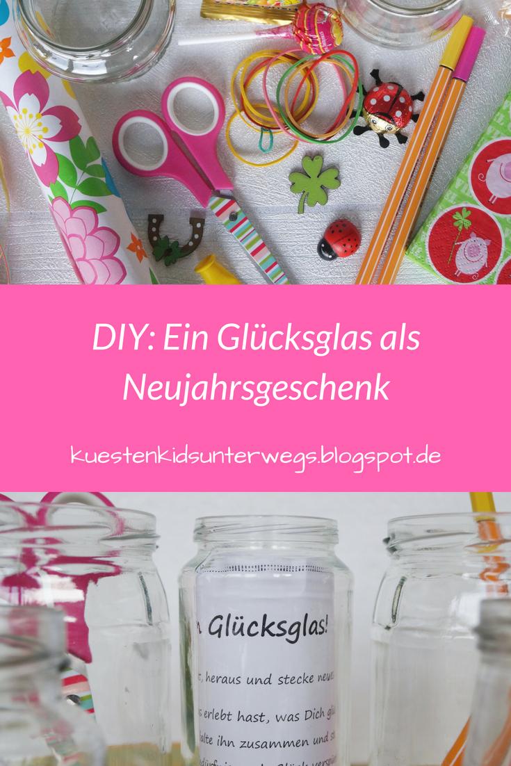 Diy Ein Glücksglas Als Neujahrsgeschenk Silvester Pinterest