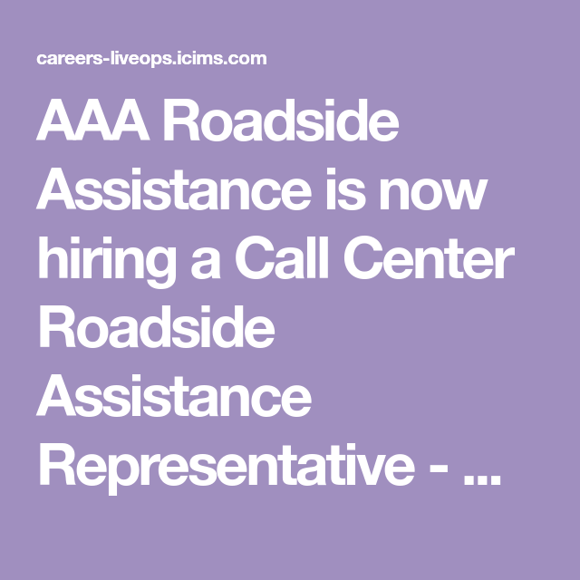 AAA Roadside Assistance is now hiring a Call Center Roadside