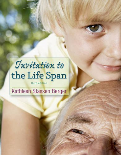 2016 Invitation To The Life Span By Kathleen Stassen Berger Worth Publishers Books Free Pdf Books Most Popular Books