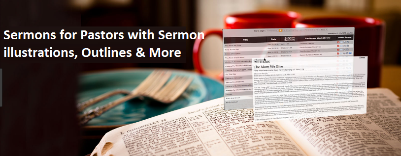 Sermons search for pastors with sermon illustrations, outlines