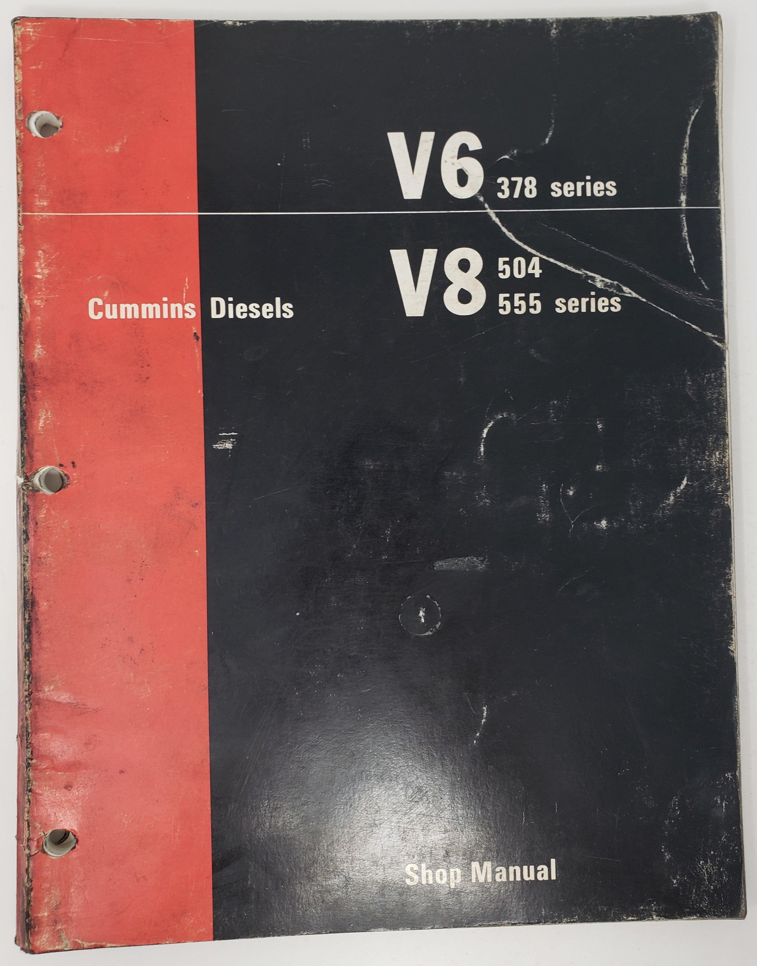 1973 Cummins Diesels V6 378 Series V8 504 555 Series Shop Manual 983723 Oe Cummins Diesel Cummins Diesel