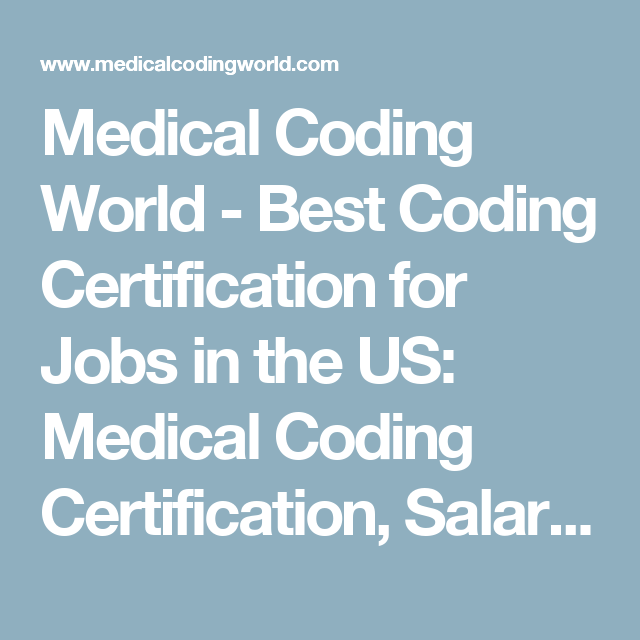 Medical Coding World Best Coding Certification For Jobs In The Us