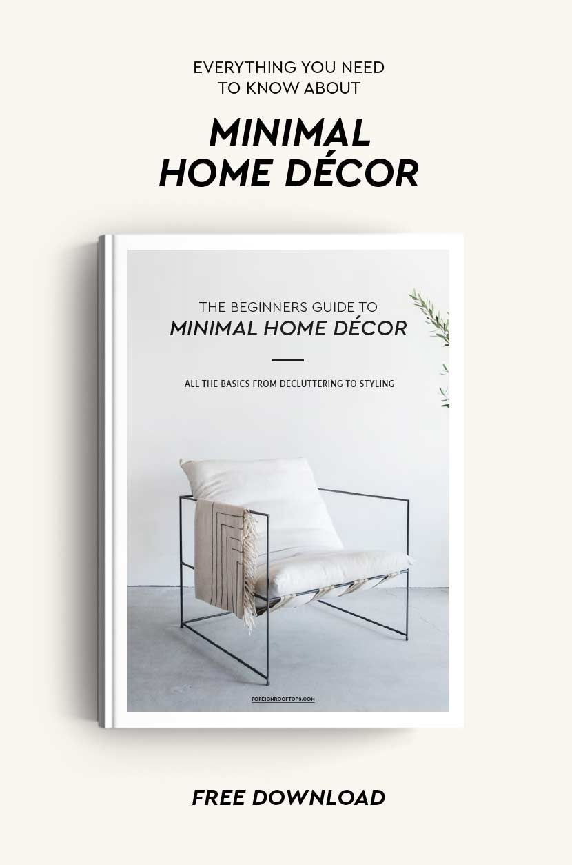 The Beginners Guide To Minimal Home Decor Free Ebook