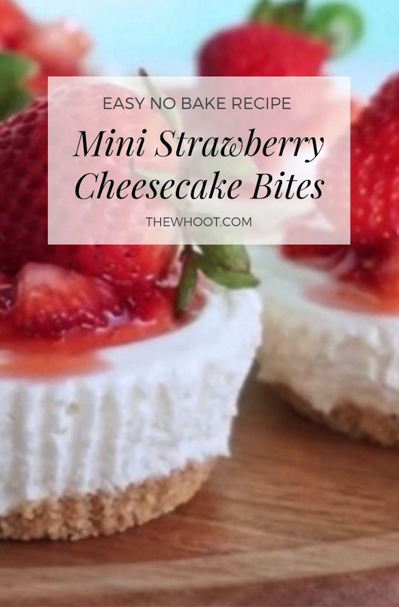 Delicious No Bake Mini Strawberry Cheesecake Bites Video The Whoot Strawberry Cheesecake Bites Cheesecake Bites Mini Strawberry Cheesecake