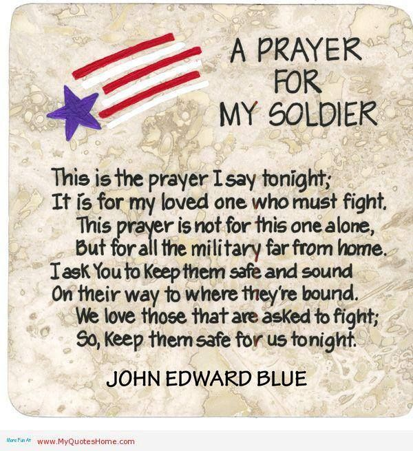 For all of our men and women serving. We pray that you all