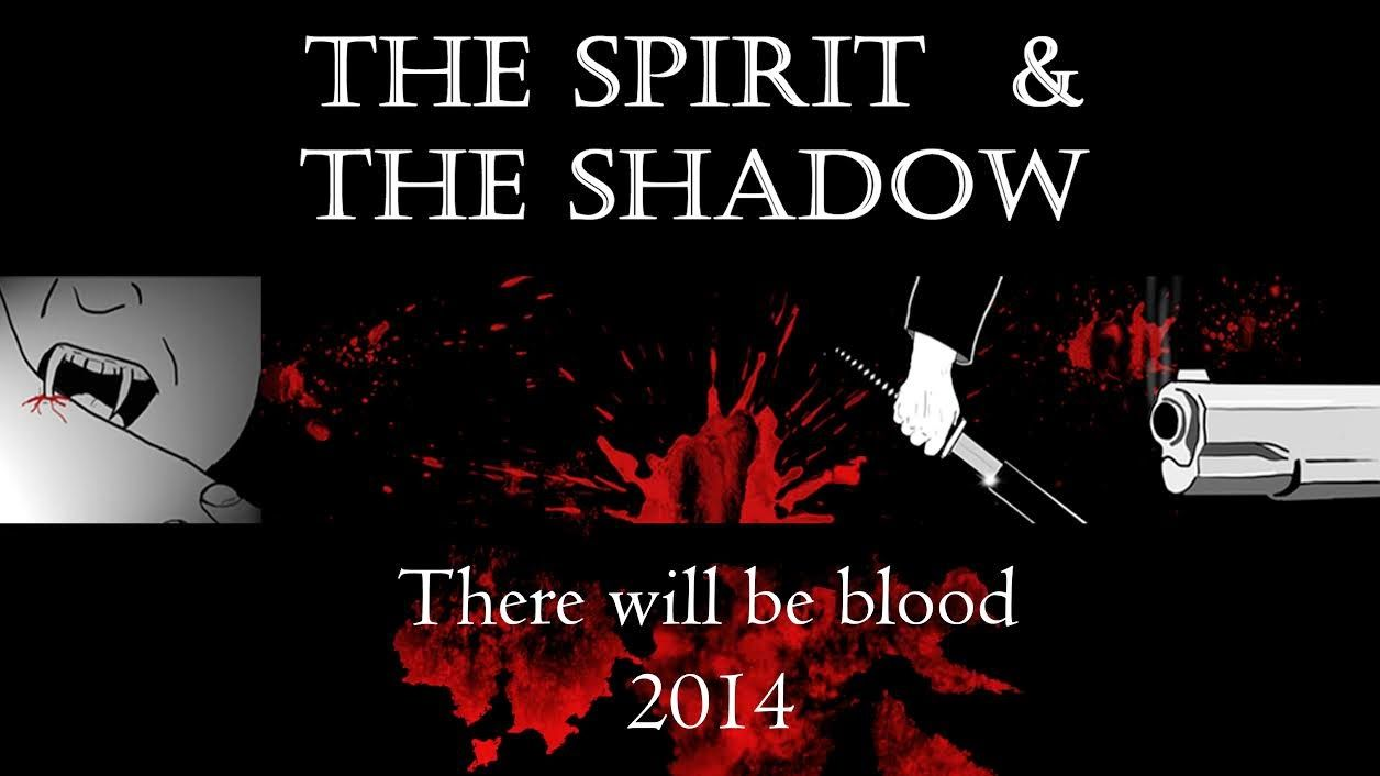 Sapphyria's Book Reviews: THE SPIRIT AND THE SHADOW: THERE WILL BE BLOOD! Co...