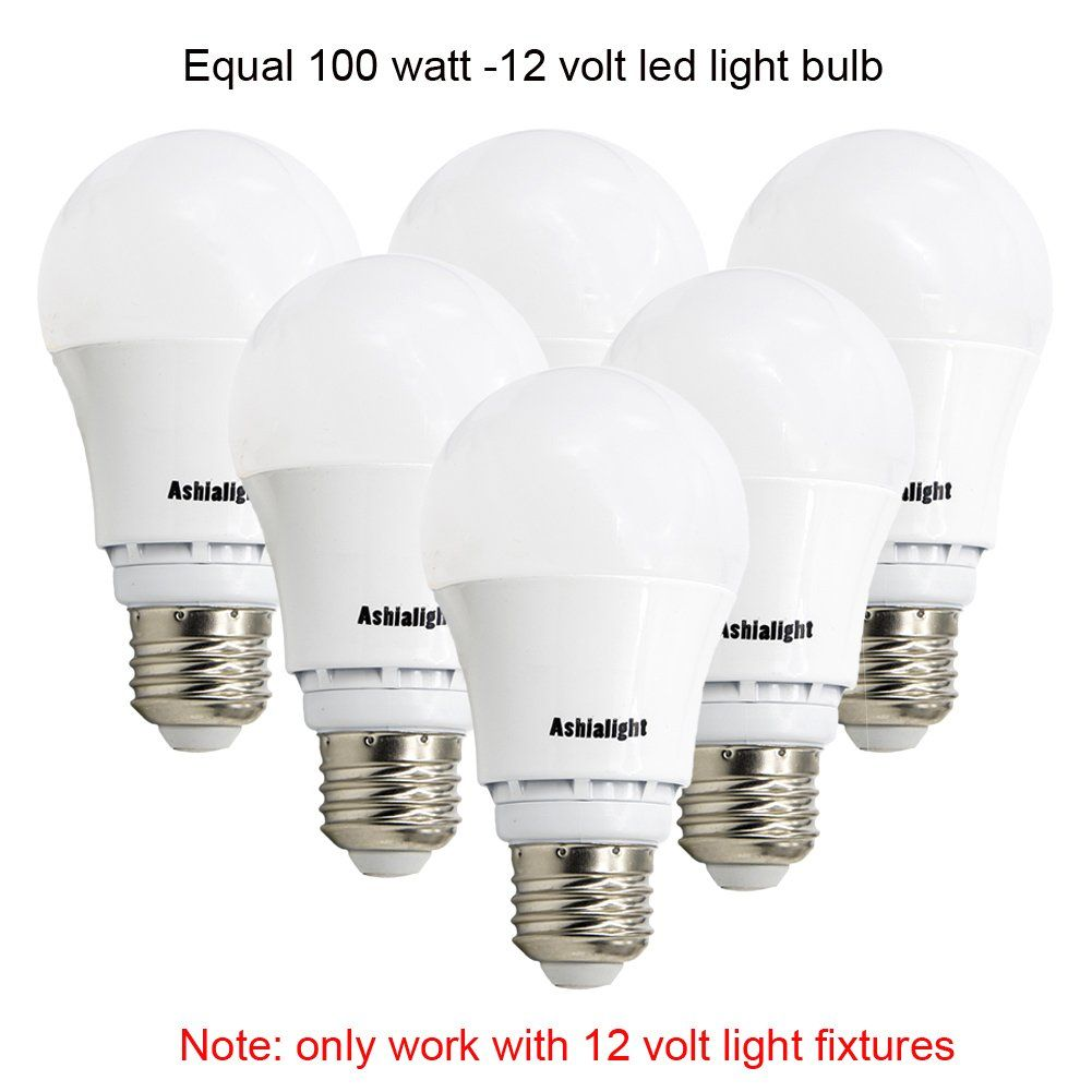 Ashialight Led 12 Volt Light Bulbs Warm White 12 Watt Equal 100 Watt 12 Voit Incandescent Bulbs 12 Volt E26 Led Bulbs Fo Led Bulb 12 Volt Light Fixtures Bulb