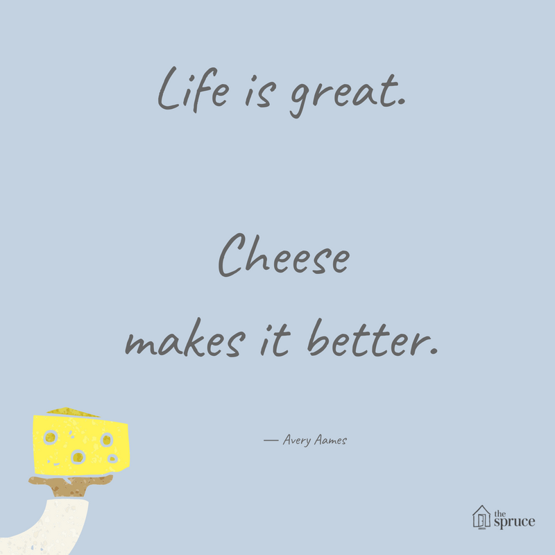 Life Is Better With Cheese Quotes Funny Quotes Cheese Quotes Quotes