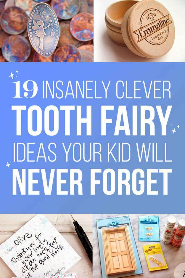 19 insanely clever toothfairy ideas your kids will never forget