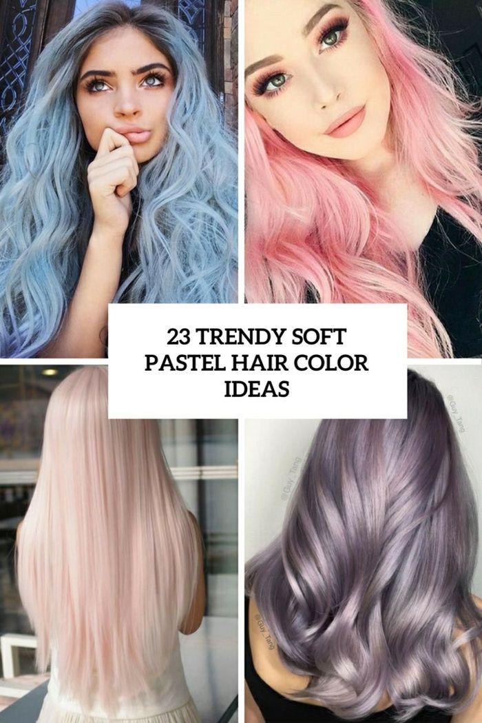 1001 Ideen Und Inspirationen Für Pastell Haarfarbe