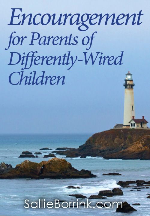 Encouragement for Parents of Differently-Wired Children ...