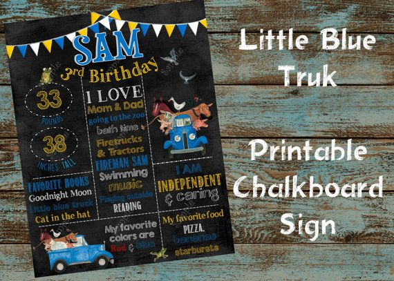 Little Blue Truck Chalkboard Sign, Little Blue Truck Birthday Chalkboard Sign, Little Blue Truck Printable Birthday Board, Chalkboard Sign