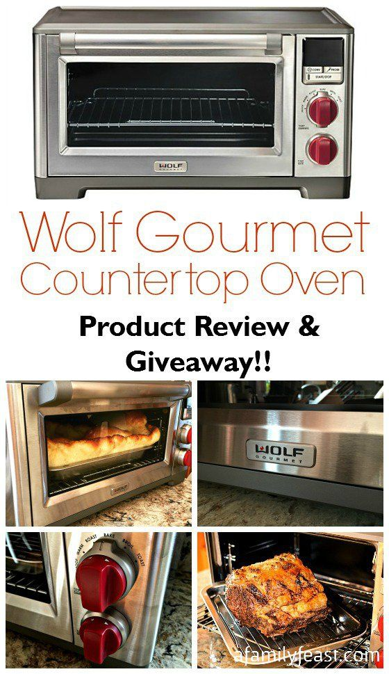 Wolf Gourmet Countertop Oven Product Review Giveaway Closed