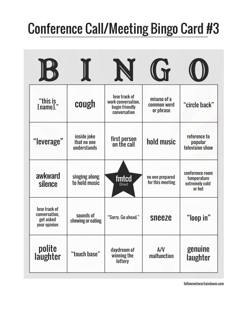 Bingo Cards for Conference Calls or Meetings funny Pinterest