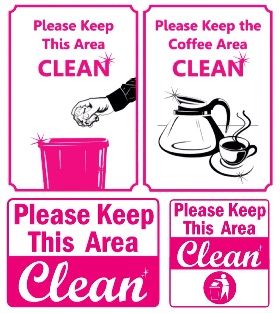 Kitchen Courtesy Signs: ('Please Keep Area Clean' Sign Ideas...!)