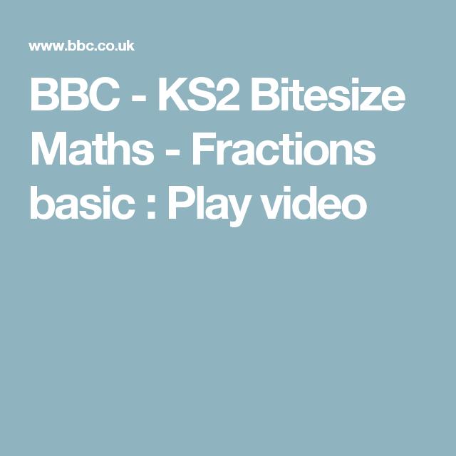 BBC - KS2 Bitesize Maths - Fractions basic : Play video | math-games ...