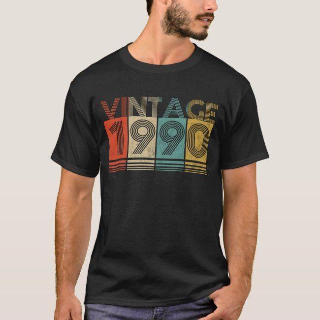 Vintage Bday 1990 30th Birthday Gift Ideas T Shirt Vintage Birthday 1990 30th Birthday Tshirt 30th Birthday Gifts 30th Birthday 30th Birthday Men