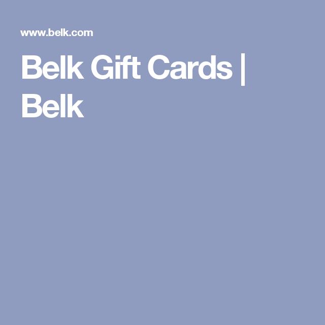 Belk Gift Cards | Belk | What Regina wants | Pinterest | Gift