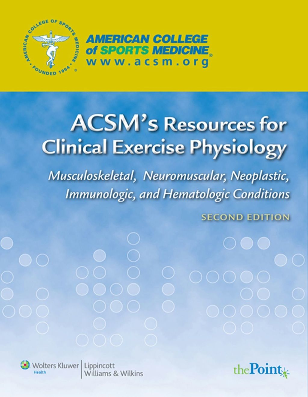Acsm S Resources For Clinical Exercise Physiology Musculoskeletal Neuromuscular Neoplastic Immunologic And Hematolog Ebook Rental Physiologie