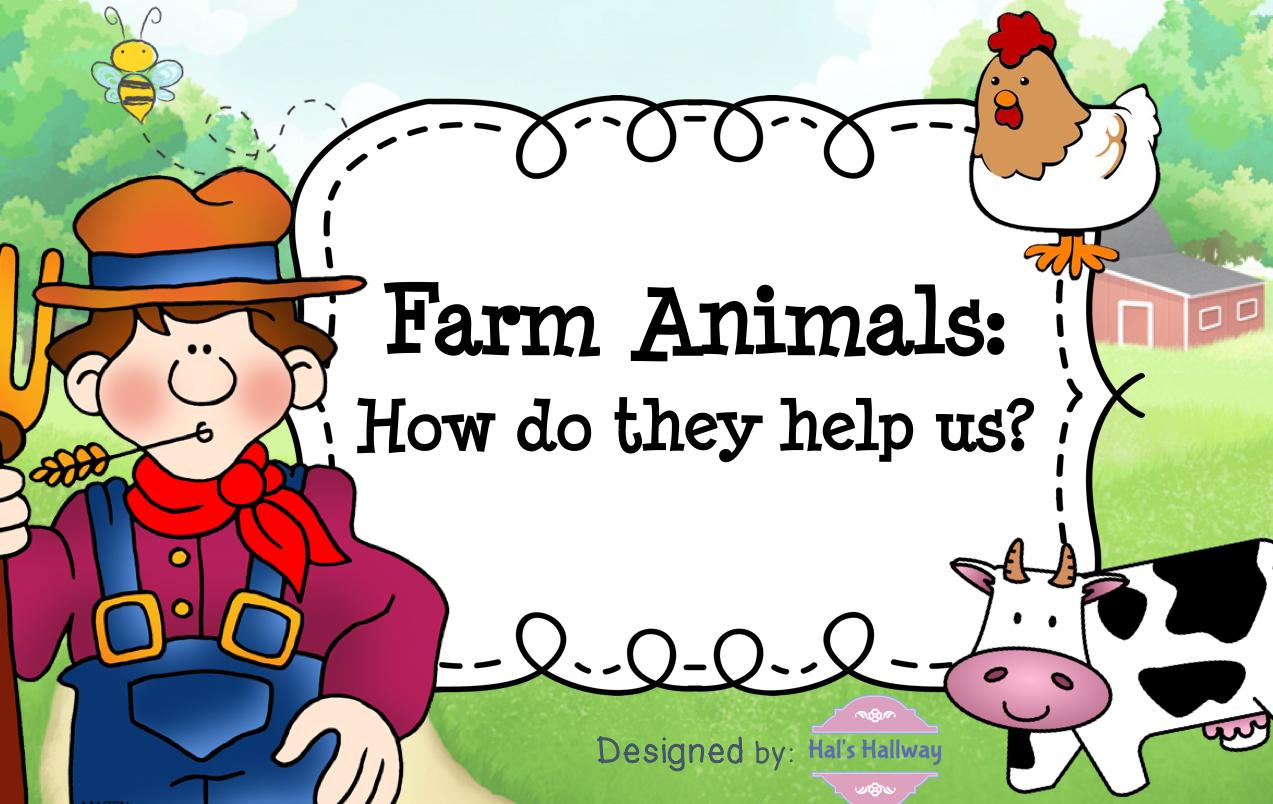 Farm Animals How do they Help Us?