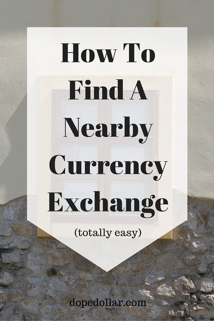 Find A Currency Exchange Location Near You