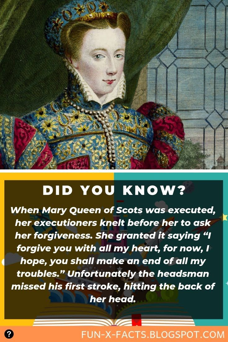 When Mary Queen of Scots was executed, her executioners knelt before her to ask her forgiveness #historyfacts
