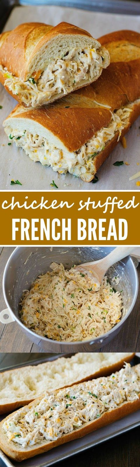Chicken Stuffed French Bread: